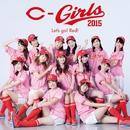 Let's go! Red!/C-Girls2015