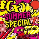 SUMMER SPECIAL Pinocchio / Hot Summer/f(x)