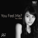 You Feel Me? feat. 友莉夏/R.Yamaki Produce Project