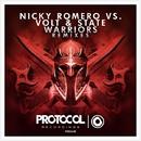 Warriors Remixes/Nicky Romero vs Volt & State