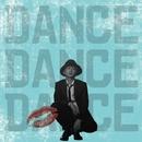 DANCE DANCE DANCE/Nissy(西島隆弘)