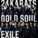 24karats GOLD SOUL/EXILE