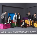 AAA 10th ANNIVERSARY BEST