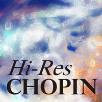 High Resolution Chopin