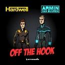 Off The Hook/Hardwell & Armin van Buuren