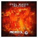 Inferno (Original Mix)/Evol Waves