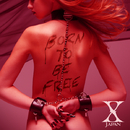 Born to be free/X