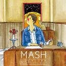 MASH BEST 新しい星座 2006-2015/MASH