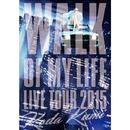 Koda Kumi 15th Anniversary Live Tour 2015~WALK OF MY LIFE~/倖田來未