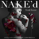 NAKE'd ~Soul Issue~【Complete Session】/土屋アンナ