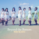 Beyond the Bottom/Wake Up, Girls!