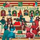 Merry × Merry Xmas★/E-girls