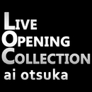 LIVE OPENING COLLECTION/大塚 愛