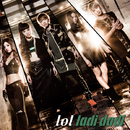 ladi dadi-digital edition-/lol-エルオーエル-