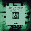 GOM E.P./Koen Groeneveld