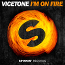 I'm On Fire -Single/Vicetone
