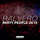 Party People 2K15 -Single/Ralvero