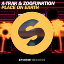 Place On Earth -Single/A-Trak & Zoofunktion
