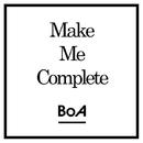 Make Me Complete/BoA