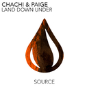 Land Down Under -Single/Chachi & Paige