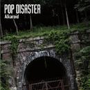 Alkaroid/POP DISASTER