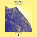Waterfalls (feat. Nico Santos)/LVNDSCAPE & Holland Park