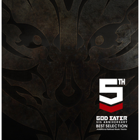 GOD EATER 5th ANNIVERSARY BEST SELECTION -Additional Refined Music Tracks-