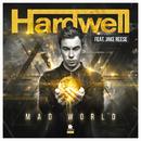 Mad World/Hardwell feat. Jake Reese