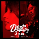2 of Us [RED] -14 Re:SINGLES-/Do As Infinity