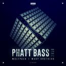 Phatt Bass 2016/Wolfpack & Warp Brothers