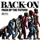 PACK OF THE FUTURE/BACK-ON
