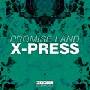 X-Press -Single/Promise Land