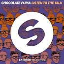 Listen To The Talk -Single/Chocolate Puma