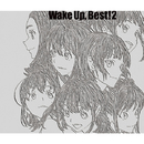 Wake Up, Best!2/Wake Up, Girls!