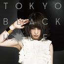 TOKYO BLACK HOLE/大森靖子