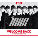 WELCOME BACK -COMPLETE EDITION-/iKON
