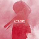 Cry & Fight/三浦大知
