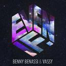Even If/Benny Benassi & Vassy