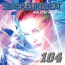 SUPER EUROBEAT VOL.104/SUPER EUROBEAT (V.A.)