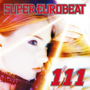 SUPER EUROBEAT VOL.111/SUPER EUROBEAT (V.A.)