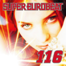 SUPER EUROBEAT VOL.116/SUPER EUROBEAT (V.A.)