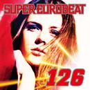 SUPER EUROBEAT VOL.126/SUPER EUROBEAT (V.A.)