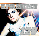 SUPER EUROBEAT VOL.129/SUPER EUROBEAT (V.A)