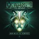 Run Wild (Remixes)/Hardwell feat. Jake Reese