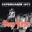 ディープ・パープル MKII~ライヴ・イン・コペンハーゲン 1972/Deep Purple