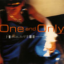 One And Only/m.c.A・T