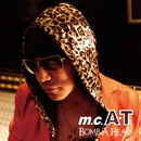 Bomb A Head!生誕20周年記念盤~ありがとう編~/m.c.A・T