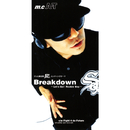 Breakdown ~Let's Go Rookie Boy~/m.c.A・T