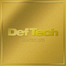 GREATEST HITS/Def Tech