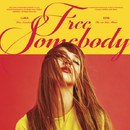 Free Somebody/Luna